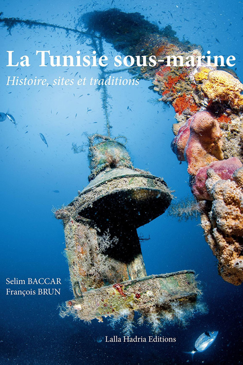 La Tunisie Sous-Marine Broché By F. Brun and S. Baccar