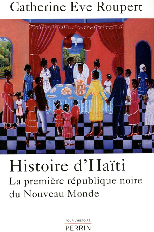 Histoire d'Haïti By Catherine-Eve Roupert