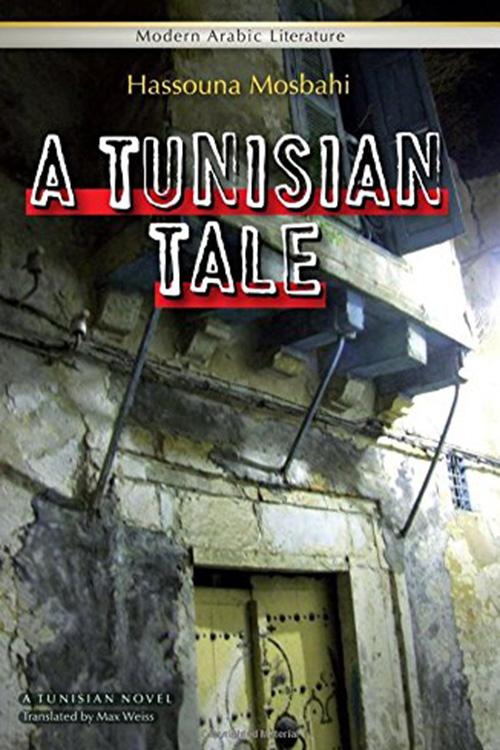 A Tunisian Tale By Hassouna Mosbahi