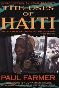 The Uses of Haiti By Paul Farmer