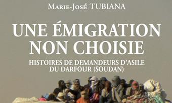 Une émigration non choisie – Histoires de demandeurs d'asile du Darfour (Soudan) de Marie-José Tubiana
