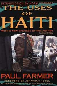 The Uses of Haiti By Paul Farmer