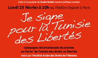 Campagne internationale 'Je signe pour la Tunisie des libertés' au Théâtre Dejazet à Paris