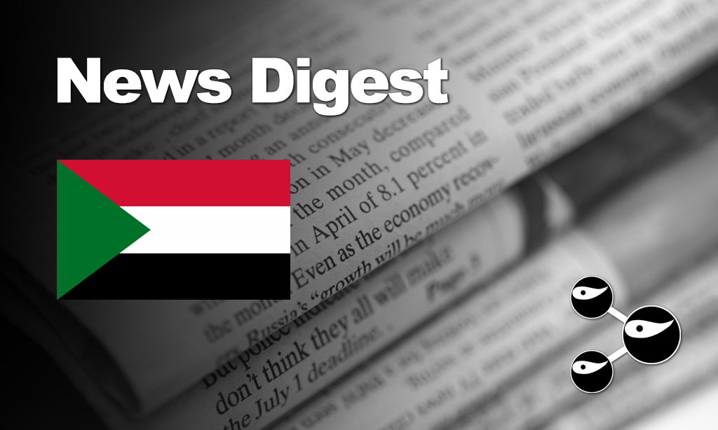 News Digest Sudan: Floods, Oil Transit Fees, Cholera, Sudan/South Sudan Borders, Nile Dam Talks,…